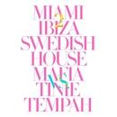 Miami 2 Ibiza/Swedish House Mafia