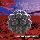 Dream Sequence/Tangerine Dream