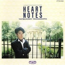 HEART NOTES/山本 達彦