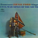 Sings Civil War Songs Of The South/Tennessee Ernie Ford