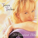 20 Greatest Hits/Tanya Tucker