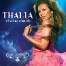 El Sexto Sentido (Re+loaded)/Thalia