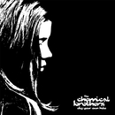 Dig Your Own Hole/The Chemical Brothers