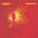 Come With Us/The Chemical Brothers
