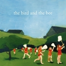 the bird and the bee/The Bird And The Bee