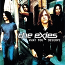 What You Deserve (Radio Edit)/The Exies
