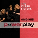 Power Play (6 Big Hits)/The Clark Sisters