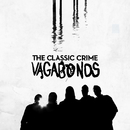 Vagabonds/The Classic Crime