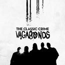 Vagabonds/The Classic Crime