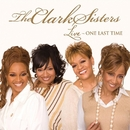 Live: One Last Time/The Clark Sisters