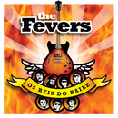 Os Reis Do Baile/The Fevers