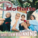 Chapter 1: A New Beginning/The Moffatts