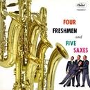 Four Freshmen And Five Saxes/The Four Freshmen