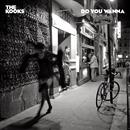 Do You Wanna/The Kooks