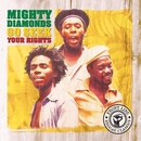 Go Seek Your Rights/Mighty Diamonds