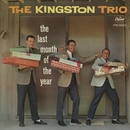 Last Month Of The Year/The Kingston Trio