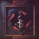 Uptown/The Neville Brothers