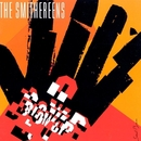 Blow Up/The Smithereens