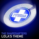 Lola's Theme/The Shapeshifters