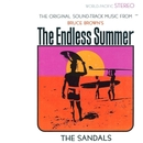 The Original Soundtrack Music from Bruce Brown's The Endless Summer/The Sandals