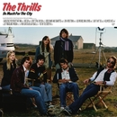 So Much For The City (International)/The Thrills
