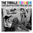 Teenager/The Thrills