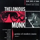 Genius Of Modern Music: Vol. 1/Thelonious Monk
