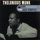 Jazz Profile/Thelonious Monk