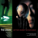 Bitter Sweet Symphony/The Verve
