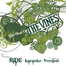 Ride (Karaoke Version)/The Vines