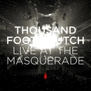 Live At The Masquerade/Thousand Foot Krutch