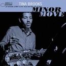 Minor Move/Tina Brooks