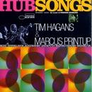 Hubsongs/Tim Hagans
