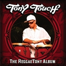 The Reggaetony Album/Tony Touch