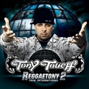 ReggaeTony 2 (Explicit)/Tony Touch