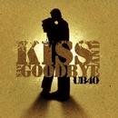 Kiss And Say Goodbye/UB40