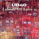 Labour Of Love III/UB40