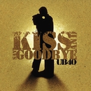 Kiss And Say Goodbye (2 Track)/UB40
