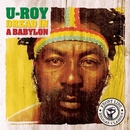 Dread In A Babylon/U-Roy
