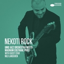 Nekoti Rock (UMO Jazz Orchestra Meets Magnum Coltrane Price) [with Nils Landgren] (Single Edit)/UMO Jazz Orchestra