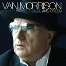 Blue And Green/Van Morrison