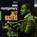 Jazz Masters - Wes Montgomery/Wes Montgomery