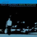 Night Dreamer (feat. Lee Morgan, Reginald Workman & Elvin Jones) ( The Rudy Van Gelder Edition)/Wayne Shorter