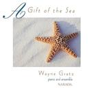 A Gift Of The Sea/Wayne Gratz