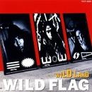 WILD LAND/WILD FLAG