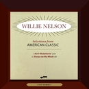 American Classic/Willie Nelson