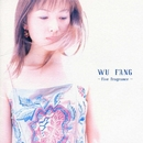 WU FANG ~Five Fragrance~/ウー・ファン/ウーファン(伍芳)