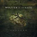 Captors/Wolves At The Gate