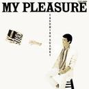 MY PLEASURE/鈴木康博