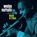 Live at The House Of Tribes/Wynton Marsalis